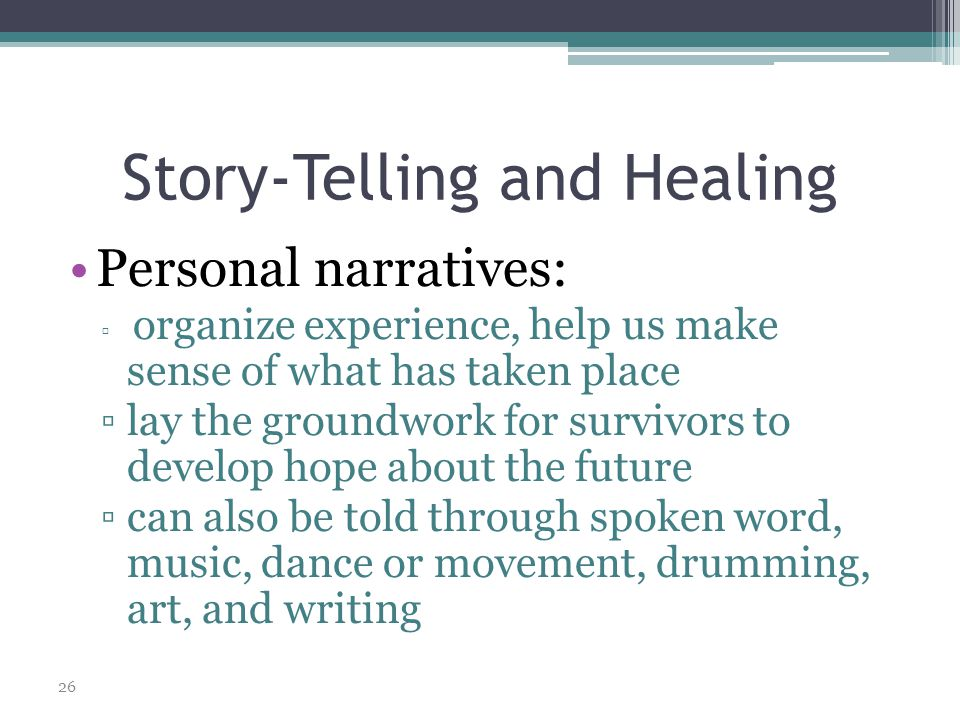 Story-Telling and Healing