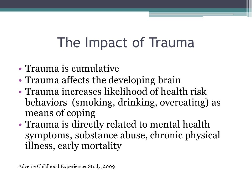 the effects of trauma and mental The cause and effect of substance abuse and mental health issues w ork is still being done to determine the direct causes of substance abuse and mental health issues while there is still much to be discovered, it is known that a number of factors play into the development of these disorders, and many of these factors are similar across both .