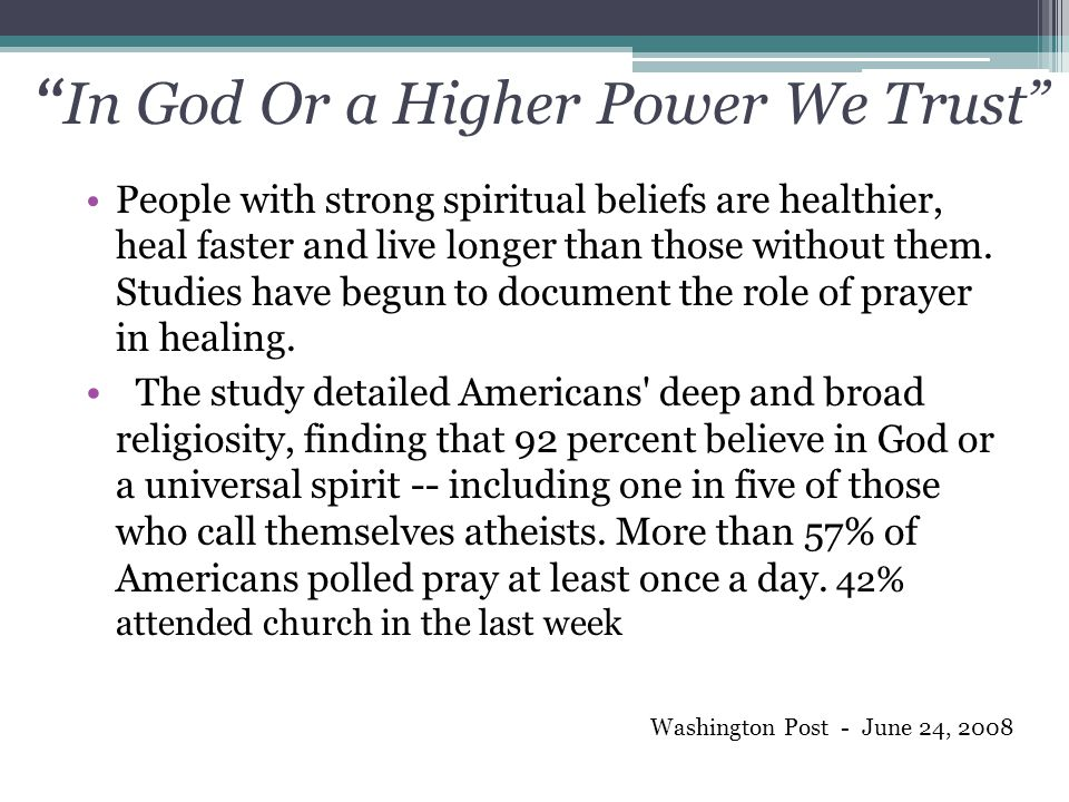 In God Or a Higher Power We Trust