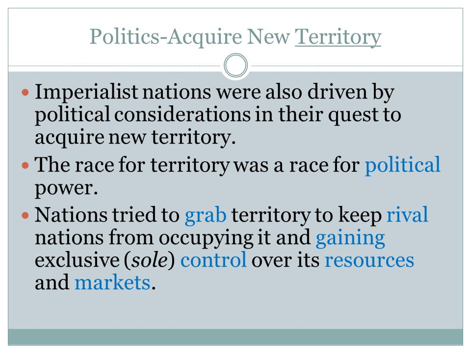 Politics-Acquire New Territory