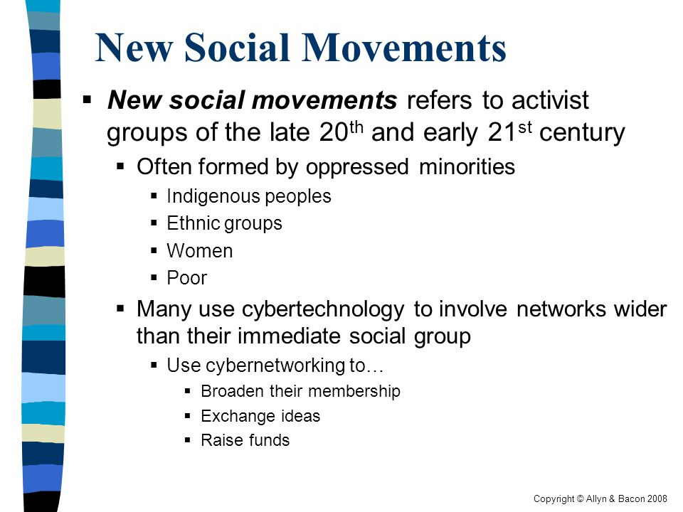 New Social Movements New social movements refers to activist groups of the late 20th and early 21st century.