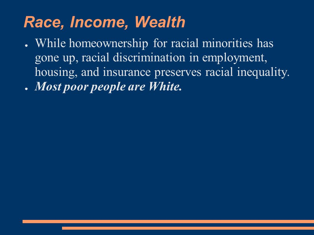 Race, Income, Wealth