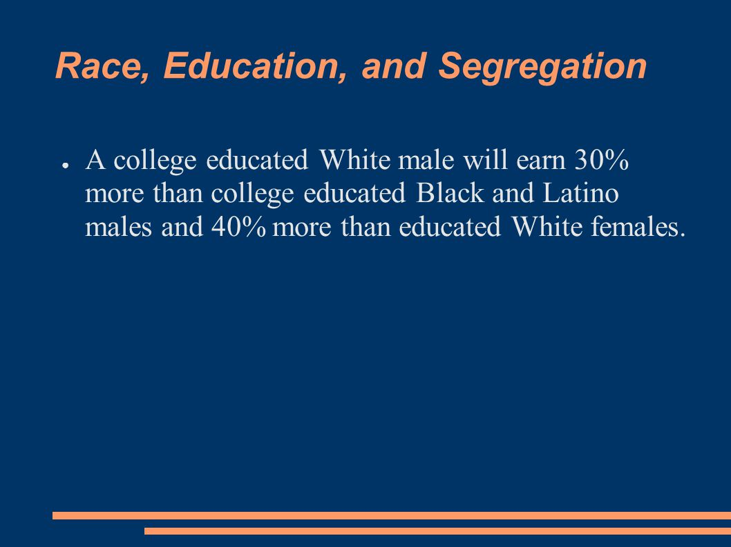 Race, Education, and Segregation