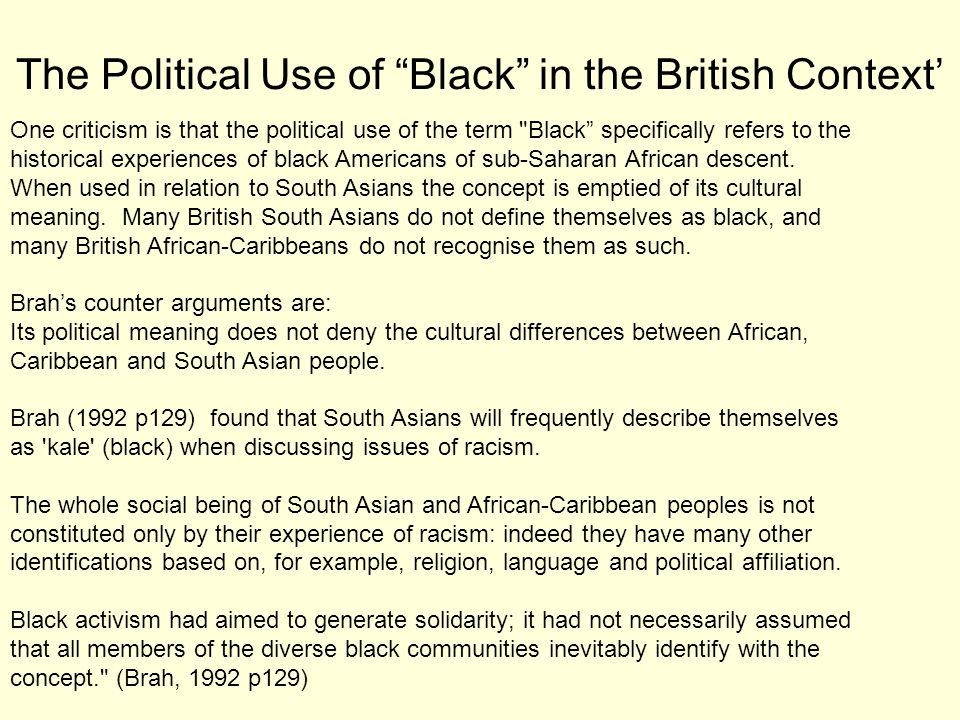The Political Use of Black in the British Context'