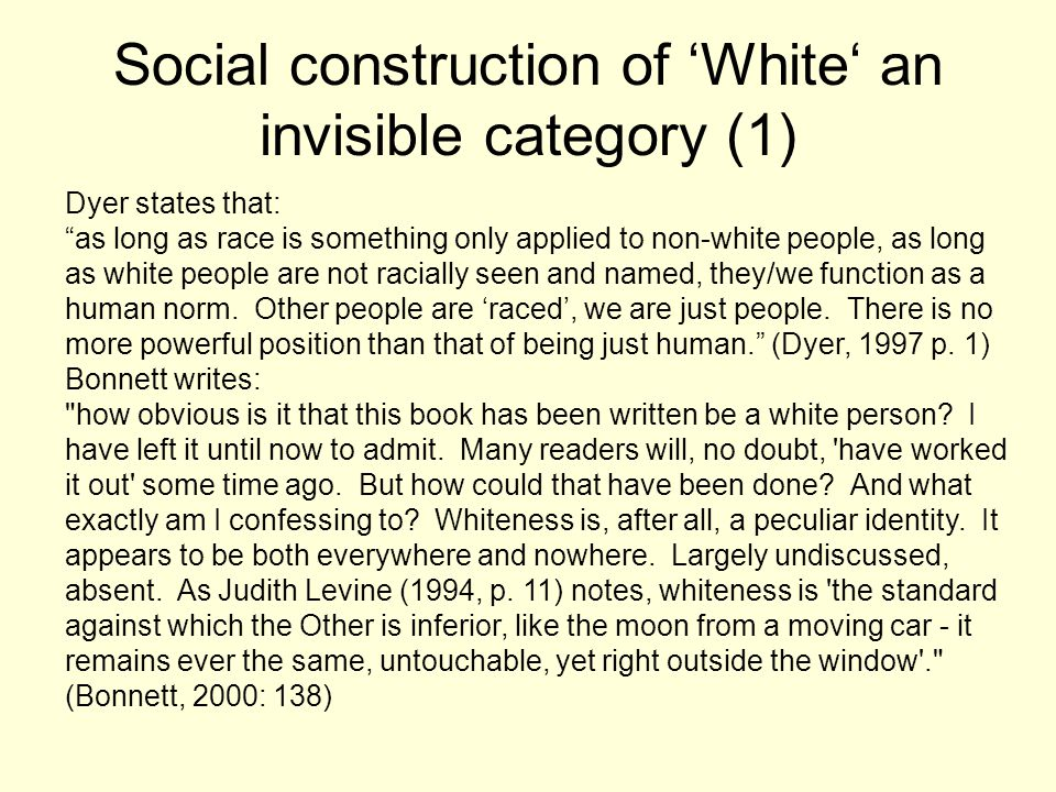 Social construction of 'White' an invisible category (1)