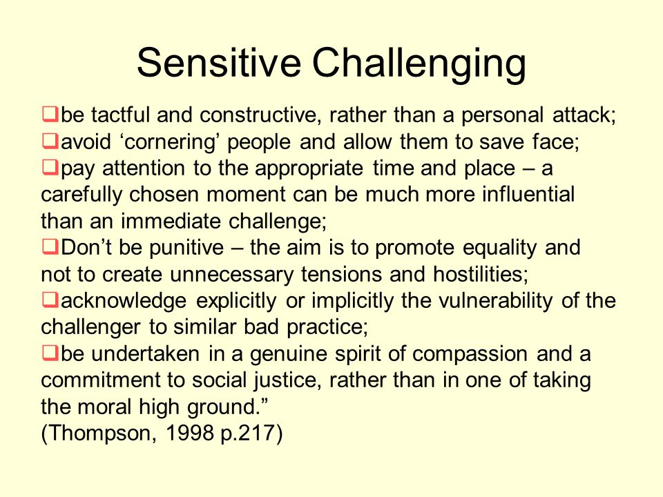Sensitive Challenging