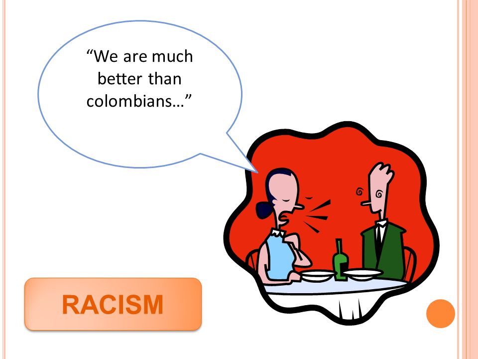 We are much better than colombians…