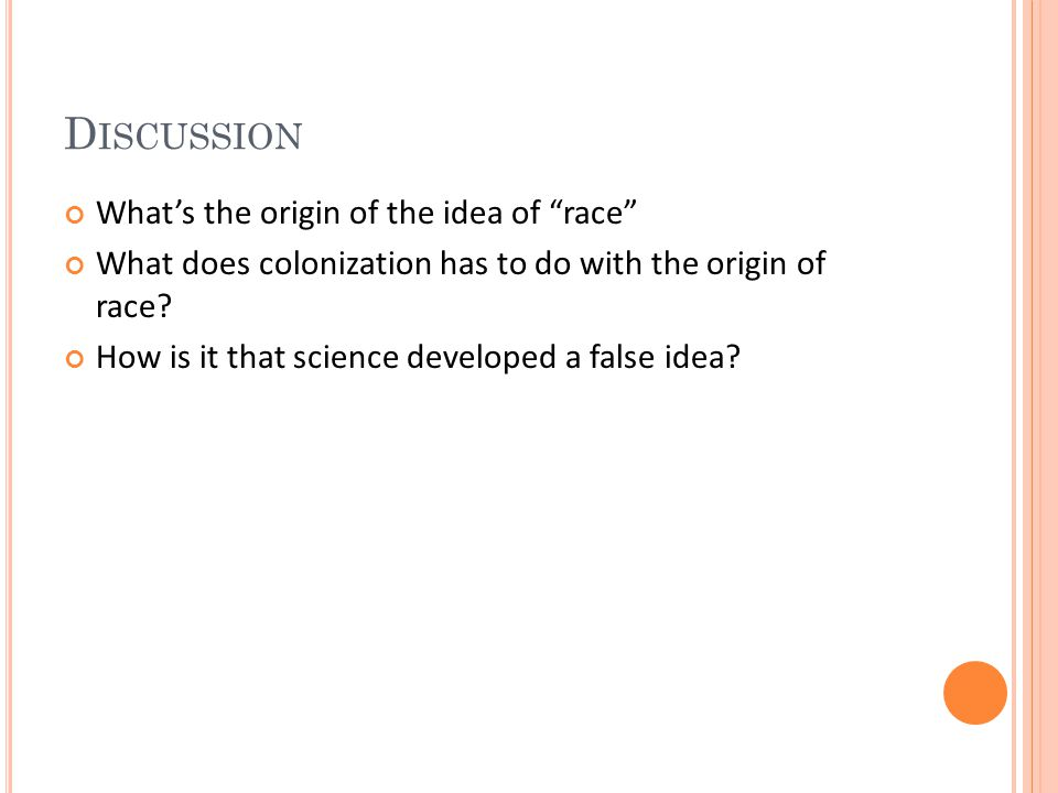 Discussion What's the origin of the idea of race