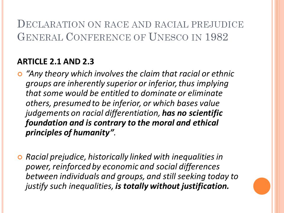 Declaration on race and racial prejudice General Conference of Unesco in 1982