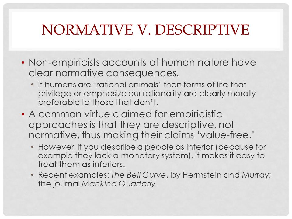Normative v. Descriptive
