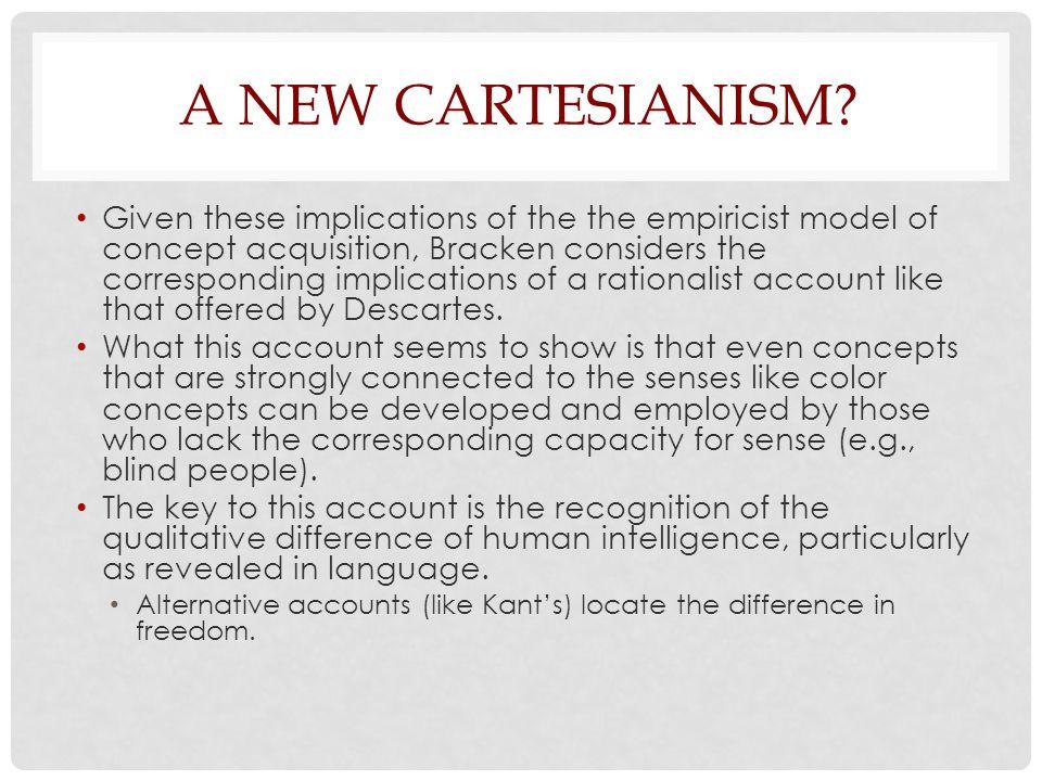 A New Cartesianism