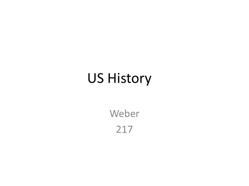 US History Weber 217