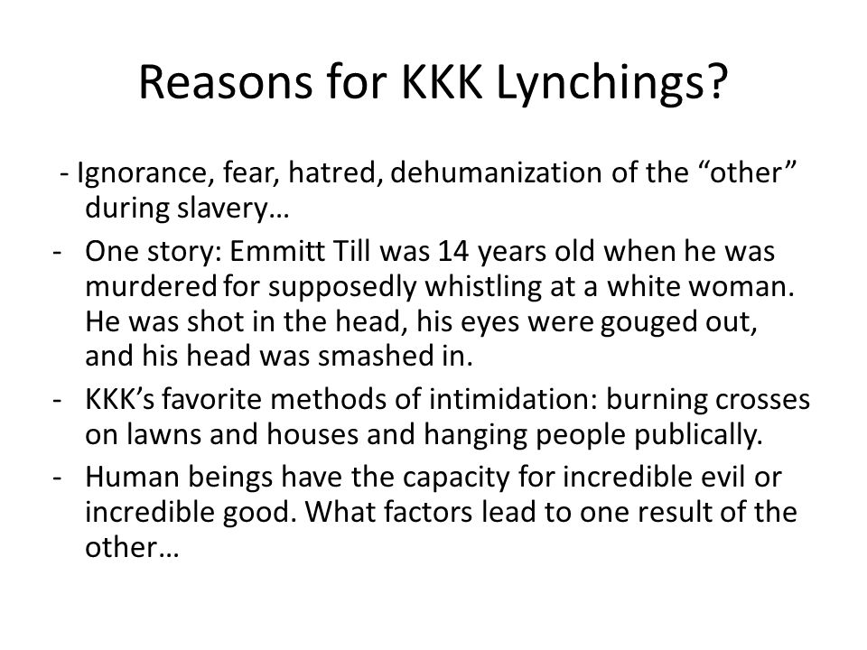 Reasons for KKK Lynchings