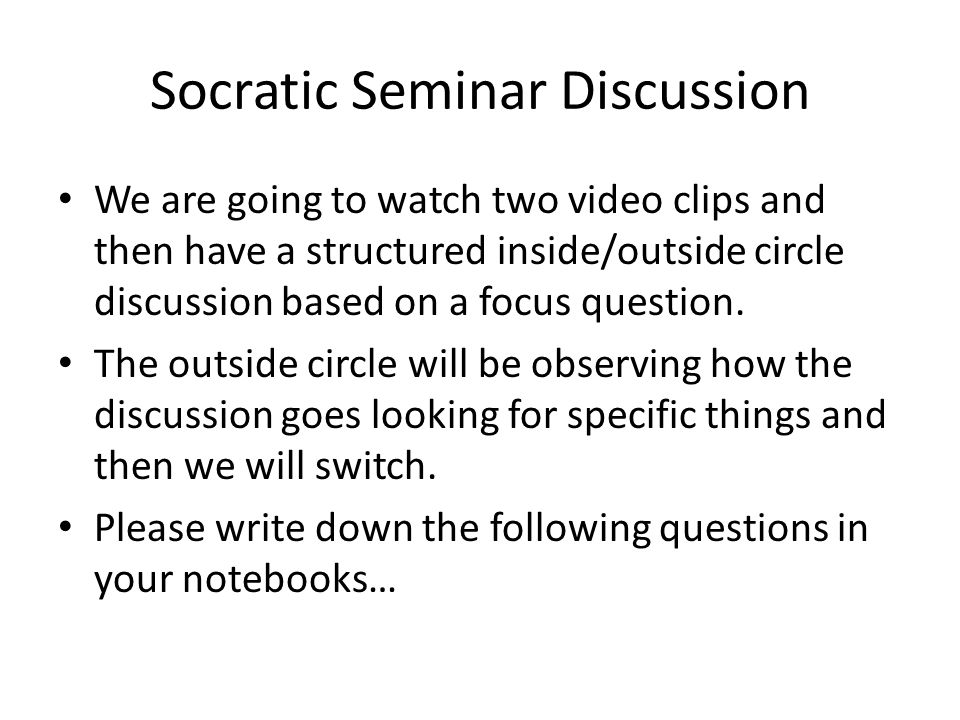 Socratic Seminar Discussion