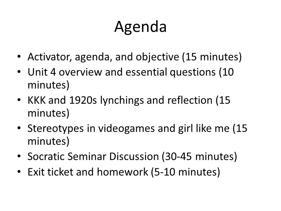 Agenda Activator, agenda, and objective (15 minutes)