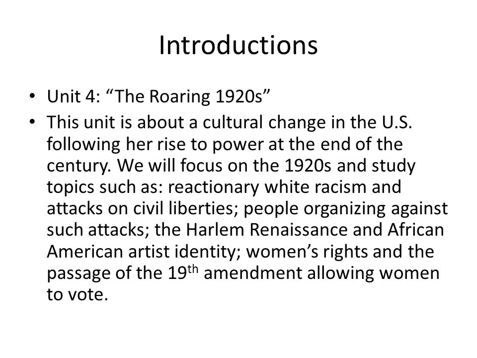 Introductions Unit 4: The Roaring 1920s
