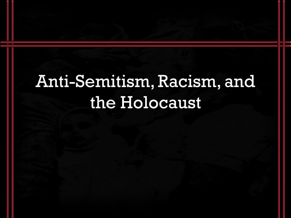 an analysis of anti semitism and the holocaust