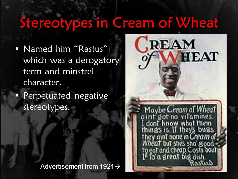 Stereotypes in Cream of Wheat