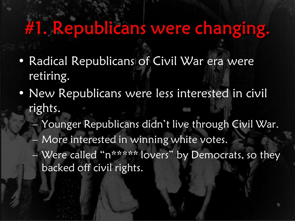#1. Republicans were changing.