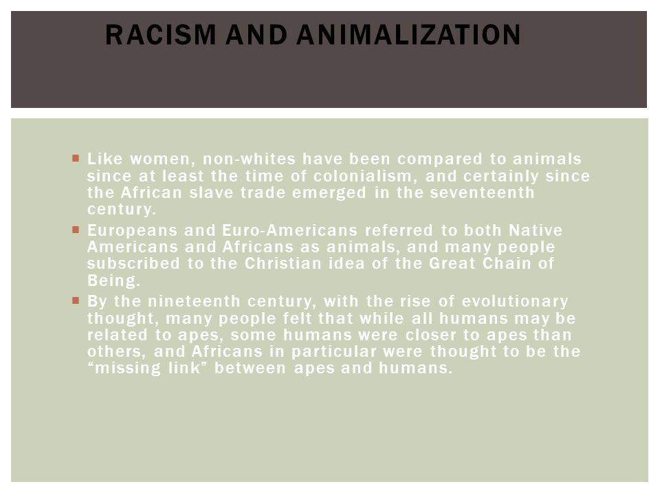 Racism and Animalization