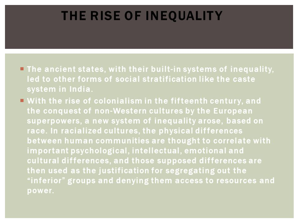 The rise of Inequality