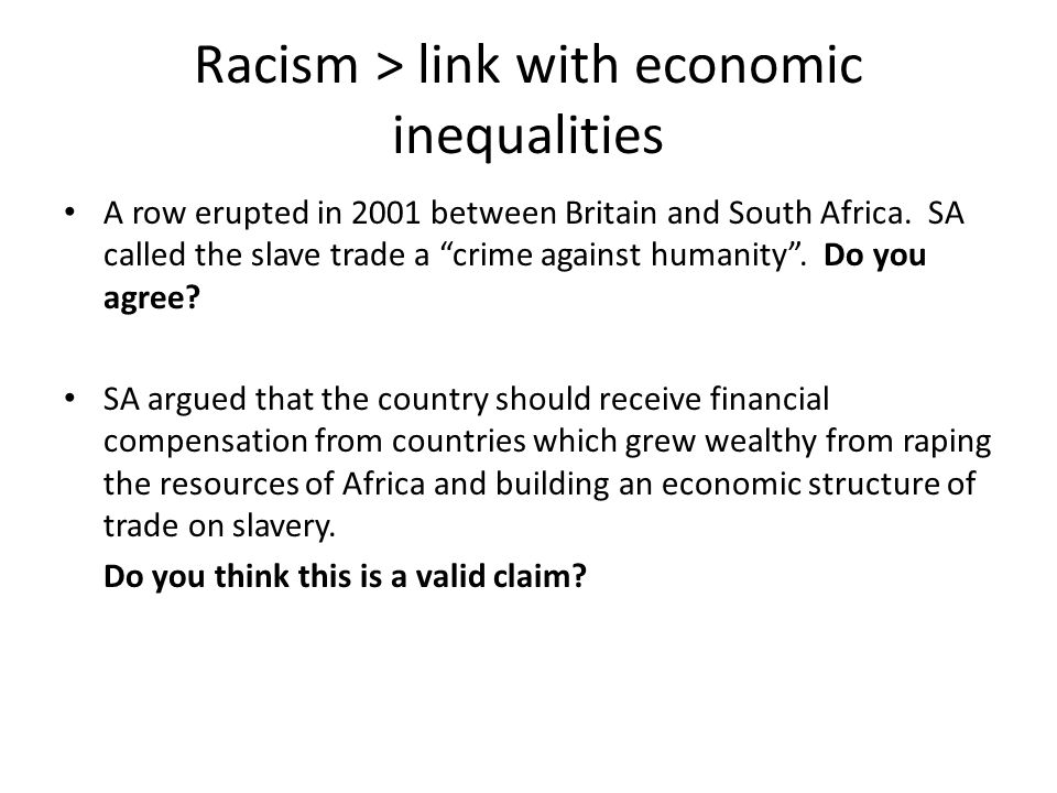 Racism > link with economic inequalities