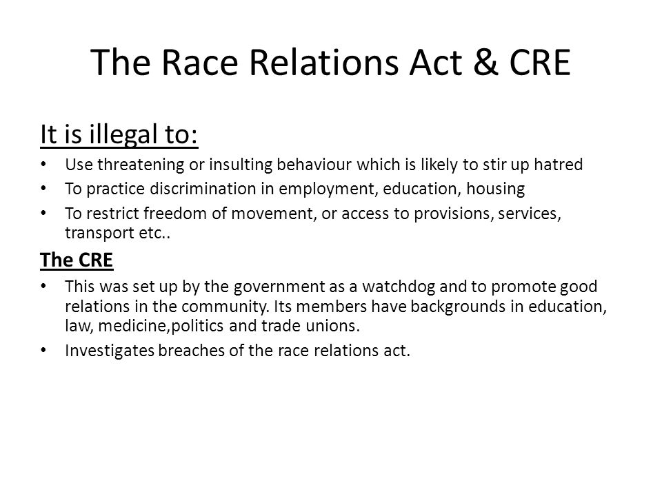 The Race Relations Act & CRE