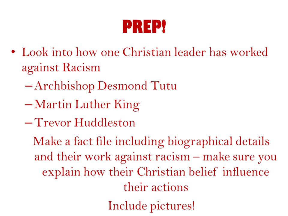 PREP! Look into how one Christian leader has worked against Racism