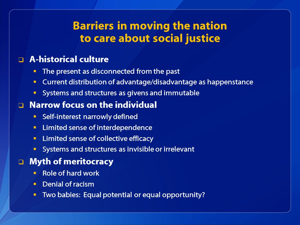 Barriers in moving the nation to care about social justice