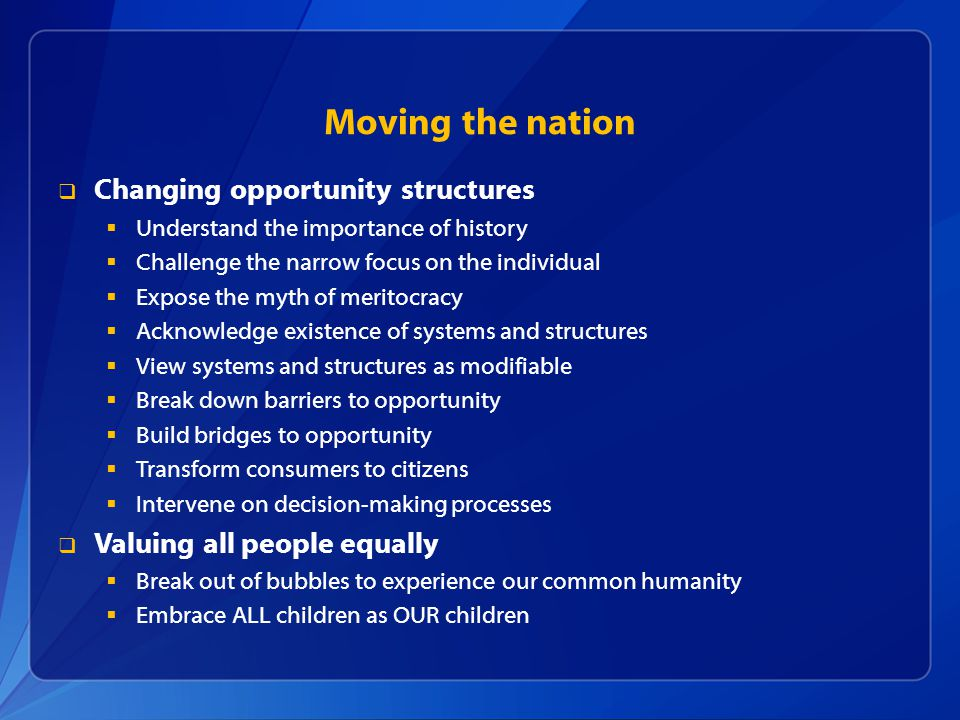 Moving the nation Changing opportunity structures