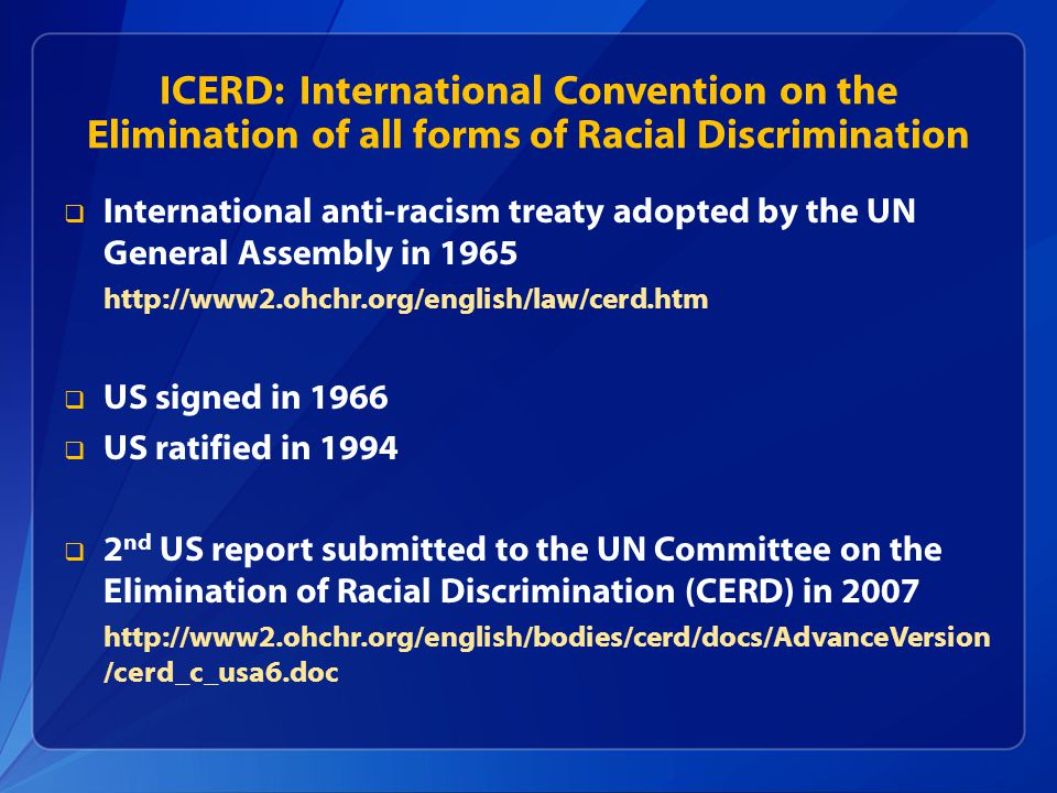 ICERD: International Convention on the Elimination of all forms of Racial Discrimination