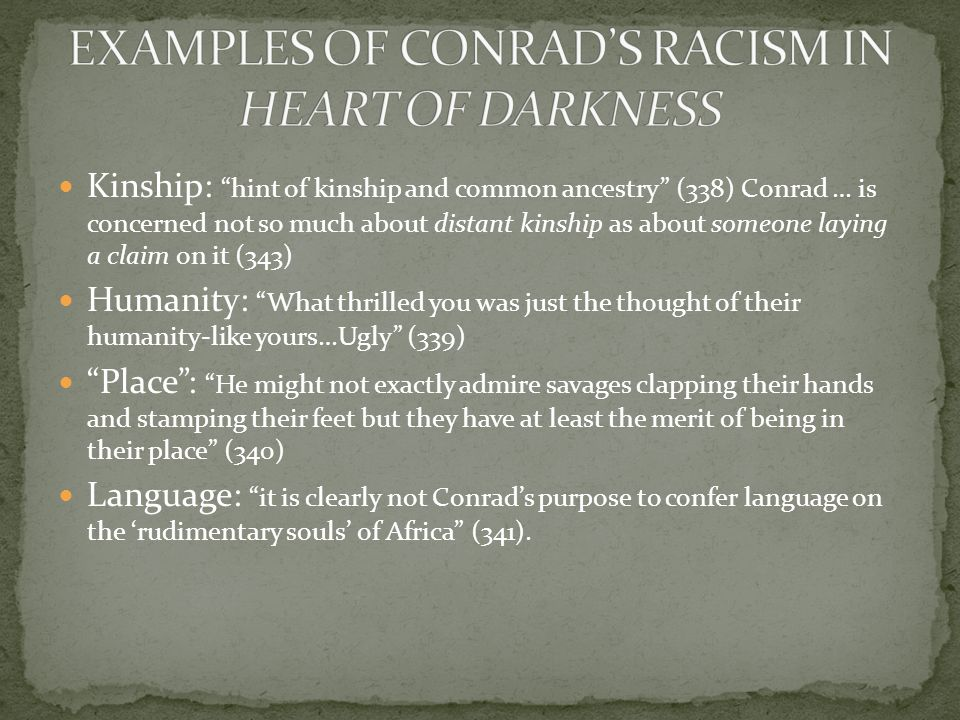 EXAMPLES OF CONRAD'S RACISM IN HEART OF DARKNESS