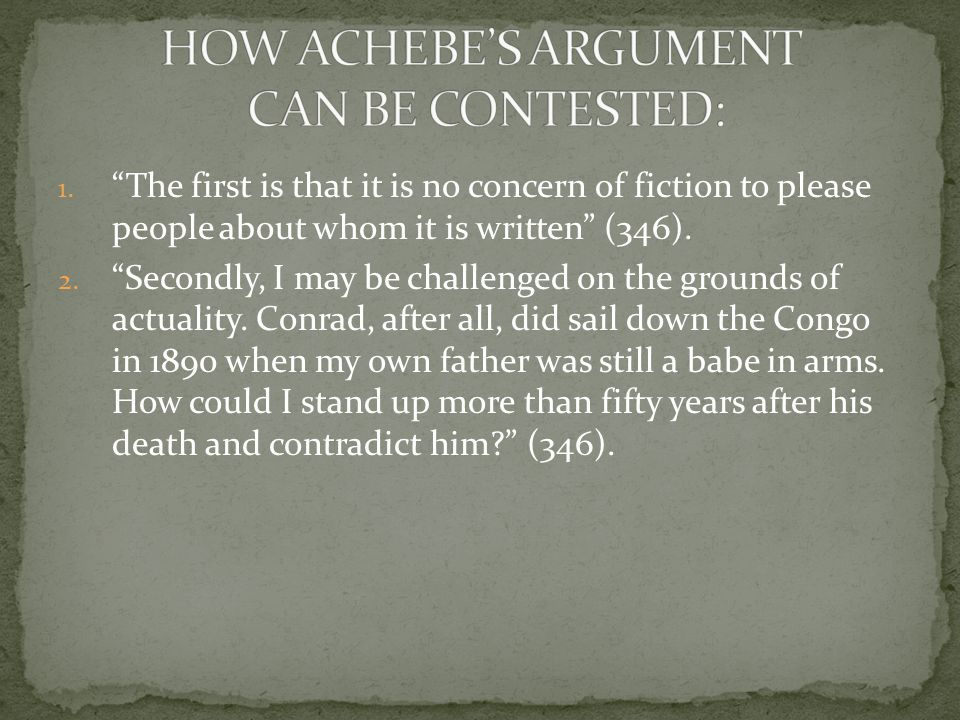 HOW ACHEBE'S ARGUMENT CAN BE CONTESTED: