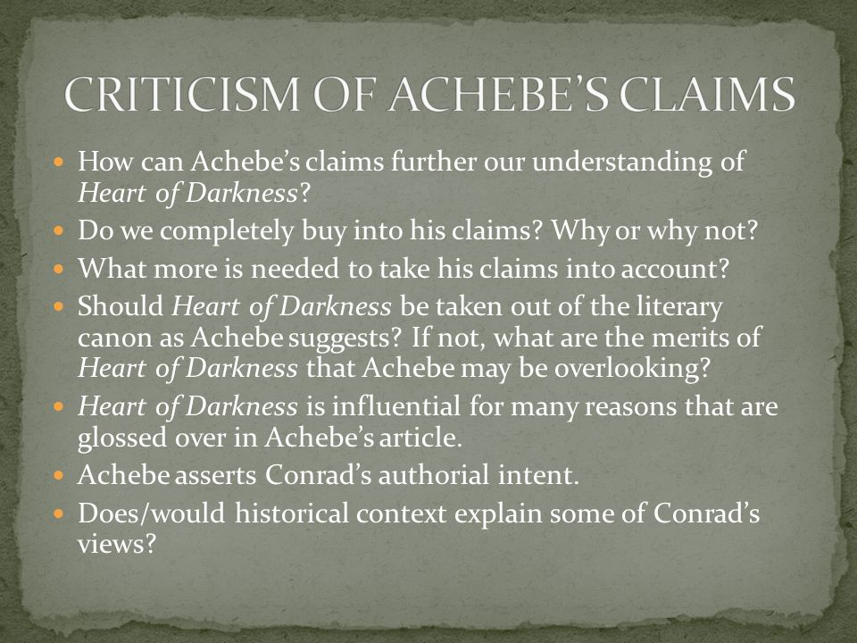 CRITICISM OF ACHEBE'S CLAIMS