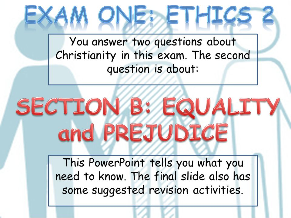 SECTION B: EQUALITY and PREJUDICE