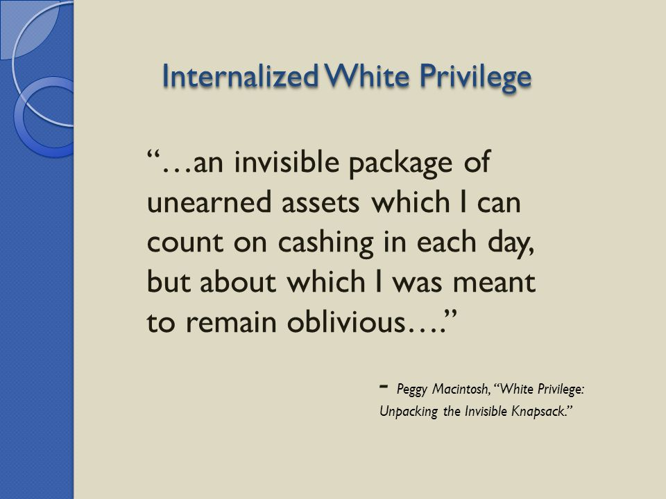 Internalized White Privilege