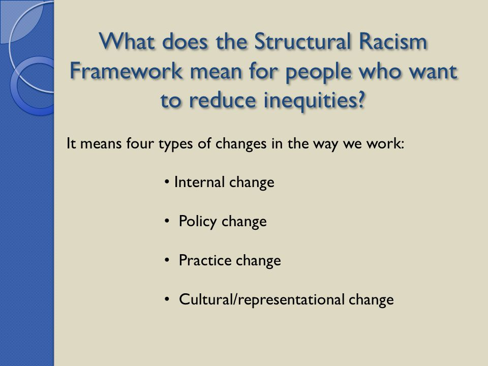 What does the Structural Racism Framework mean for people who want