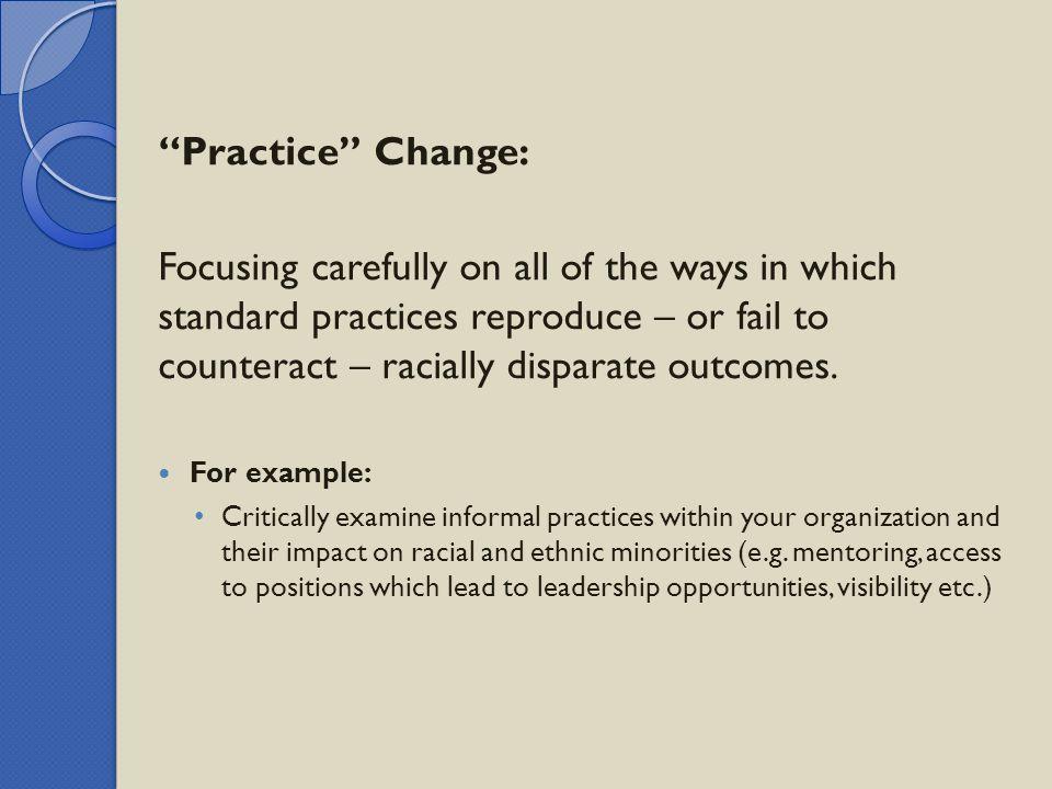 Practice Change: