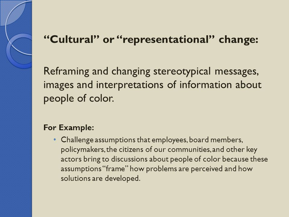 Cultural or representational change: