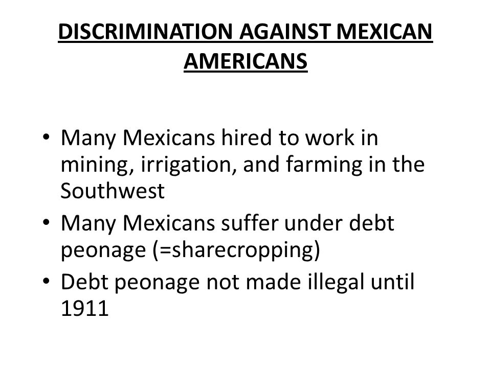 DISCRIMINATION AGAINST MEXICAN AMERICANS