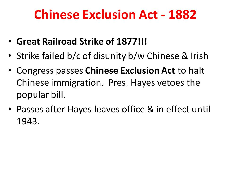 Chinese Exclusion Act - 1882