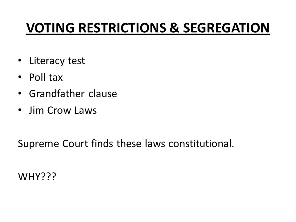 VOTING RESTRICTIONS & SEGREGATION