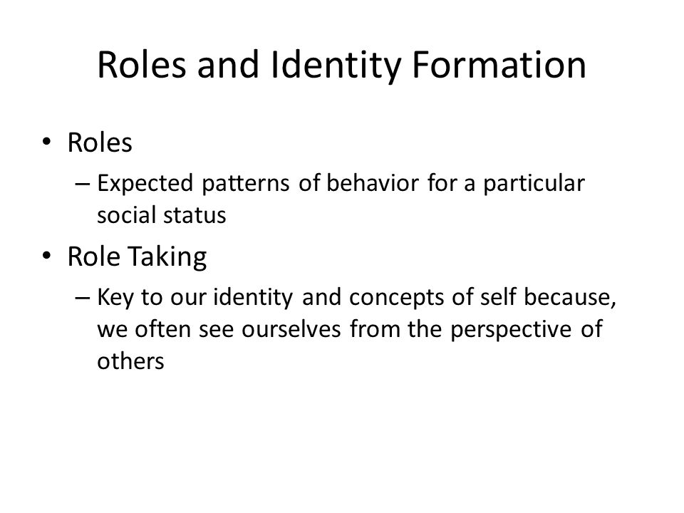 Roles and Identity Formation