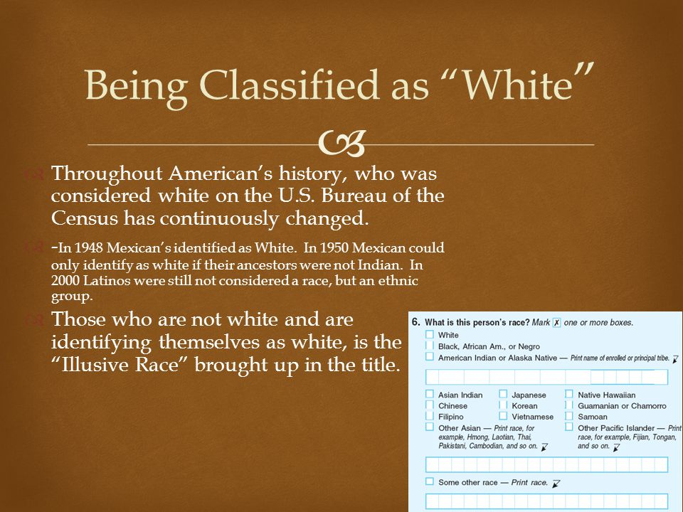 Being Classified as White