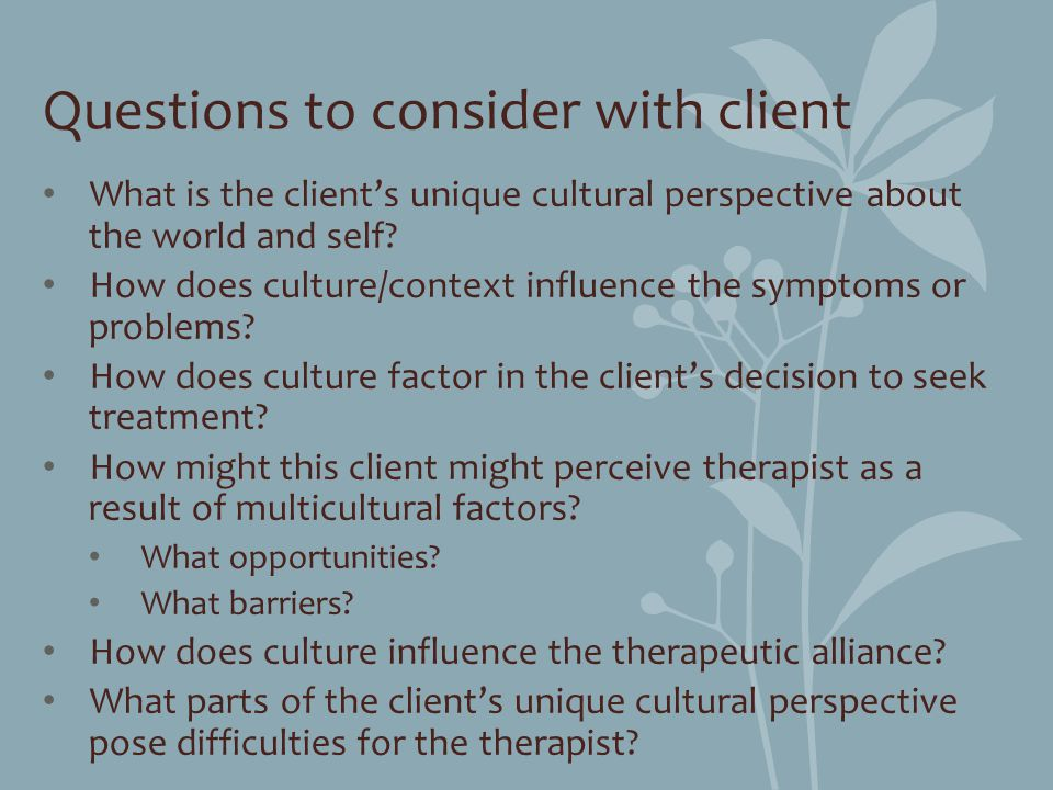 Questions to consider with client