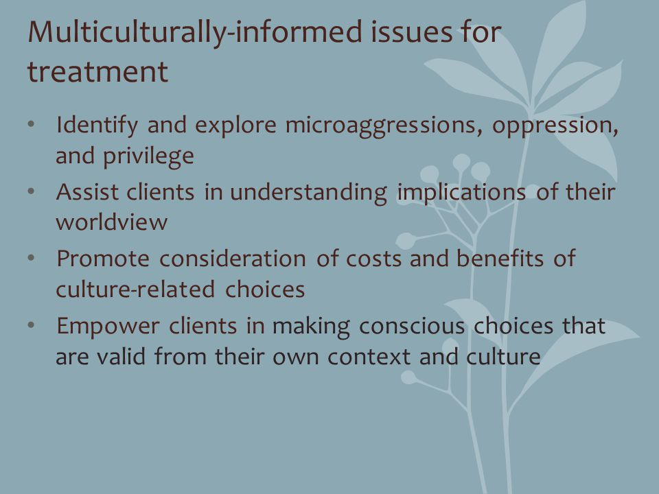 Multiculturally-informed issues for treatment