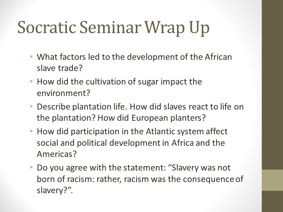 Socratic Seminar Wrap Up