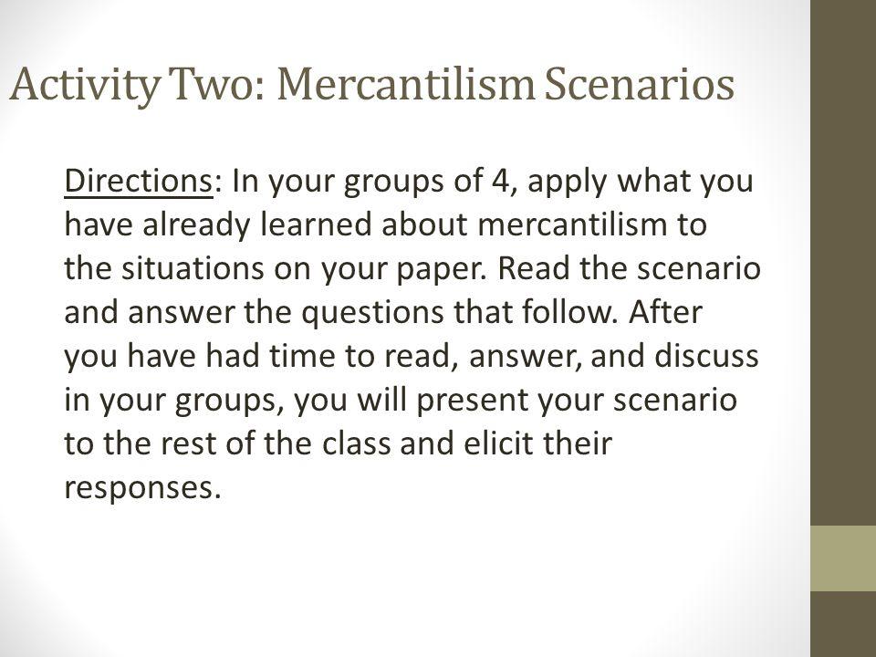 Activity Two: Mercantilism Scenarios