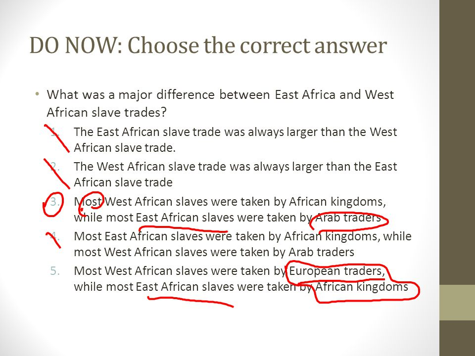DO NOW: Choose the correct answer