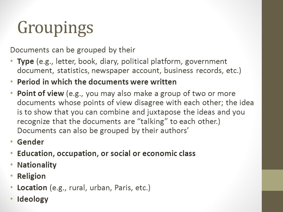 Groupings Documents can be grouped by their